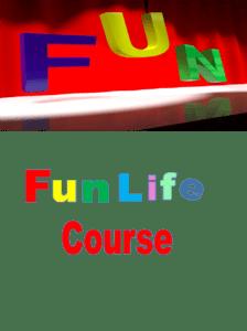 Fun Life Course, Pat Council, designing your life today
