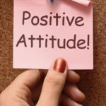 Positive attitude strengthens your mind, Designing Your Life Today